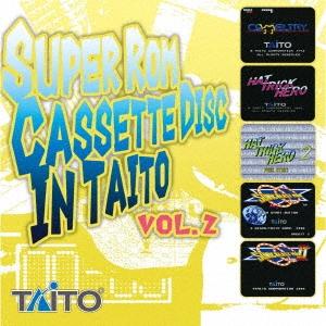 TAITO/SUPER Rom Cassette Disc In TAITO Vol.2[CLRC-10009]