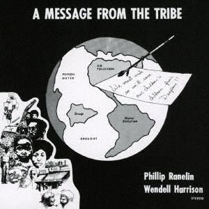 Wendell Harrison/ア・メッセージ・フロム・ザ・トライブ:コンプリート・エディション<限定生産盤>[OTLCD2475]