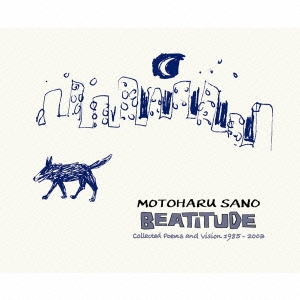 佐野元春/BEATITUDE -Collected Poems and Vision 1985 - 2003 motoharu sano [MHCL-1158]
