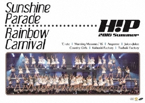 Hello!Project 2016 SUMMER ~Sunshine Parade・Rainbow Carnival~