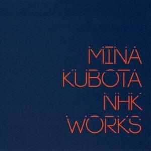 窪田ミナ NHK WORKS CD