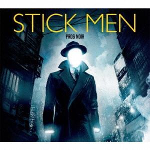 Stick Men/プログ・ノワール〜暗黒への進化[VSCD-4365]