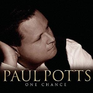 ポール・ポッツ/ワン・チャンス<期間生産限定盤>[SICP-6069]
