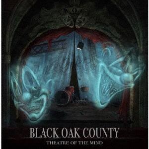 Black Oak County/Theatre Of The Mind[BKMY-1084]