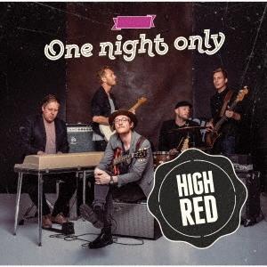 High Red/ワン・ナイト・オンリー[PCD-24967]