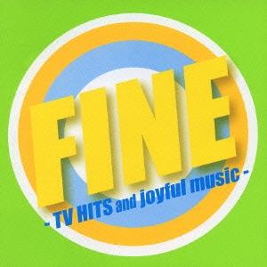 FINE -TV HITS and joyful music-