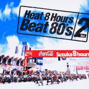 Heat 8 Hours Beat 80's vol.2