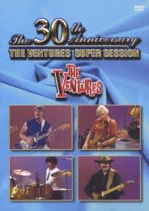 結成30周年記念 ザ・ベンチャーズ・スーパー・セッション