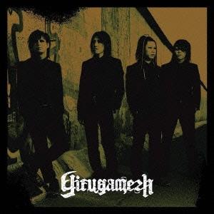 Girugamesh  [CD+DVD]<初回生産限定盤>