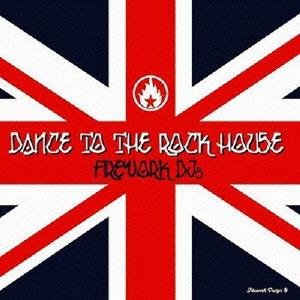 ダンス・トゥ・ザ・ロックハウス