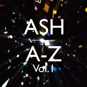 Ash (Rock)/A-Z Vol.1<初回限定盤>[YRCG-90034]