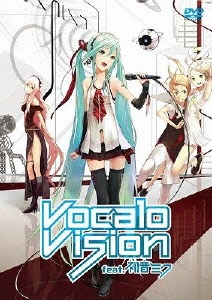 Vocalo Vision feat. 初音ミク