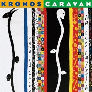 ザ・クロノス・カルテット / クロノス・キャラバン(特別価格盤/NONESUCH設立50周年記念) [CD]_TOWER RECORDS ONLINE