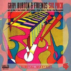 Gary Burton & Friends/シックス・パック [MSCI-60194]