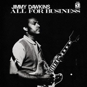 Jimmy Dawkins/オール・フォー・ビジネス [PCD-23641]