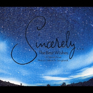 Sincerely...The Best Wishes 14 Stories from Mariya Takeuchi Songbook