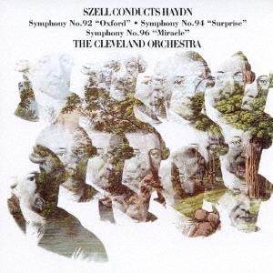 ジョージ・セル/ハイドン:交響曲第92番「オックスフォード」 第94番「驚愕」&第96番「奇蹟」<期間生産限定盤>[SICC-2023]
