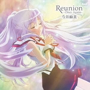 今井麻美/Reunion 〜Once Again〜 (DVD付盤) [CD+DVD][FVCG-1399]