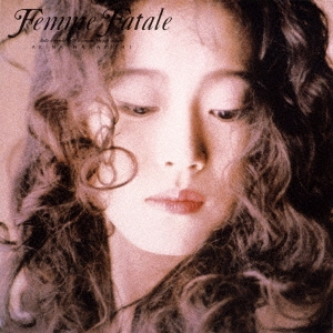 Femme Fatale<初回生産限定盤>