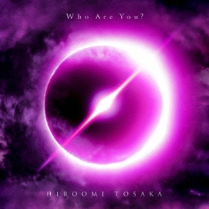 Who Are You? [CD+DVD]<初回生産限定盤> CD