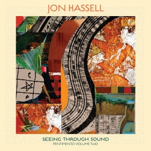 Seeing Through Sound (Pentimento Volume Two) CD