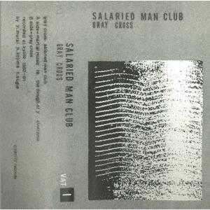 SALARIED MAN CLUB/GRAY CROSS[REMODEL13]