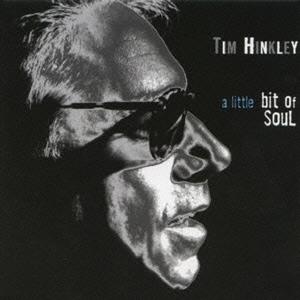 Tim Hinkley/ア・リトル・ビット・オブ・ソウル[MSIG-0565]