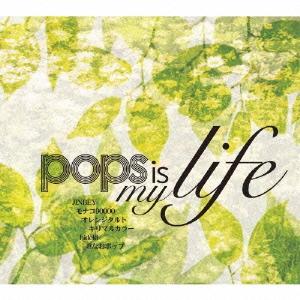 pops in my life