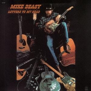 Mike Deasy/レターズ・トゥ・マイ・ヘッド [VSCD-2199]