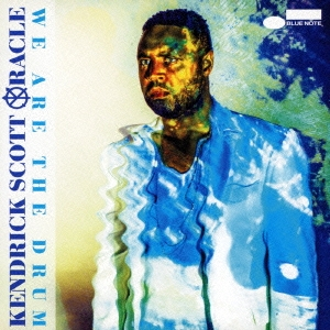 Kendrick Scott Oracle/ウィ・アー・ザ・ドラム[UCCQ-1047]