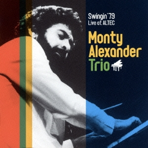 Monty Alexander Trio/スウィンギン'79 ~ライヴ・アット・アルテック [MZCS-1321]