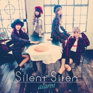 SILENT SIREN/alarm [CD+DVD]<初回生産限定盤>[MUCD-9093]