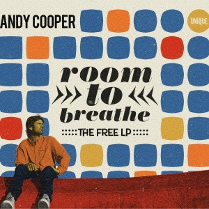 Andy Cooper/ルーム・トゥ・ブレス:ザ・フリーLP[OTLCD-2224]