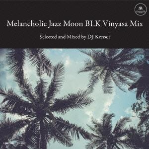 KeNsEi/Melancholic Jazz Moon BLK Vinyasa Mix<完全限定プレス盤>[FAMC-226]