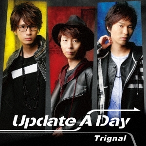 Trignal/Update A Day [CD+DVD] [LACM-34556]