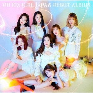 OH MY GIRL JAPAN DEBUT ALBUM [CD+DVD]<初回限定盤B> CD