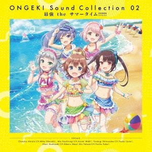 ONGEKI Sound Collection 02 『最強 the サマータイム!!!!!』 CD