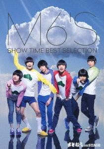 おそ松さん on STAGE ~M6'S SHOW TIME BEST SELECTION~ Blu-ray Disc