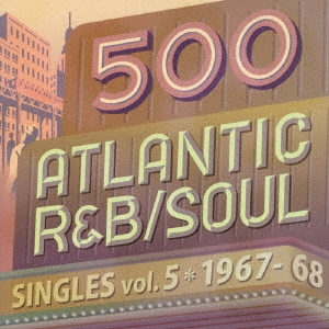 Darrell Banks/500 アトランティック・R&B/ソウル・シングルズ VOL.5*1967-68[WPCR-17989]