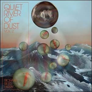 Richard Reed Parry/Quiet River of Dust, Vol. 2[EPT633202]
