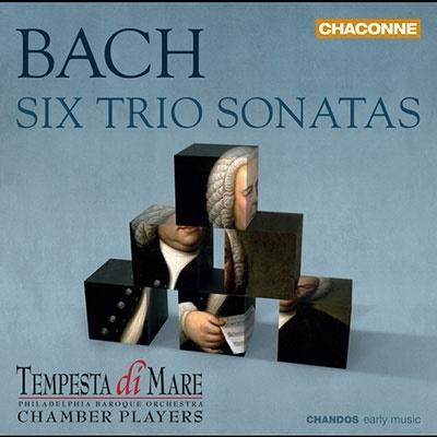 テンペスタ・ディ・マーレ/J.S.バッハ: 6つのトリオ・ソナタ BWV.525-530(様々な編成による室内楽版)[CHAN0803]