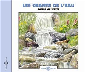 Les Chants de L'eau: Sounds of Nature CD
