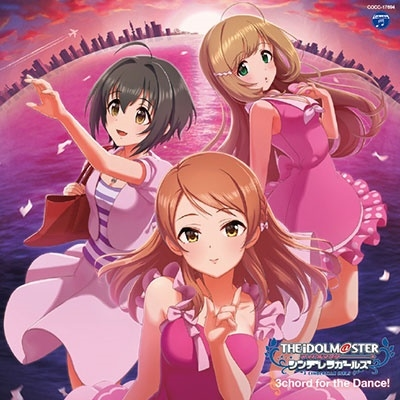 THE IDOLM@STER CINDERELLA MASTER 3chord for the Dance! 12cmCD Single