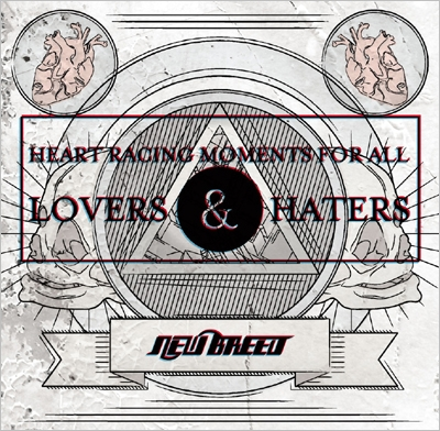 NEW BREED/Heart racing moments for all Lovers &Haters[ZEST-020]