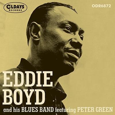 エディ・ボイド・アンド・ ヒズ・ブルース・バンド・フィーチャリング・ピーター・グリーン CD