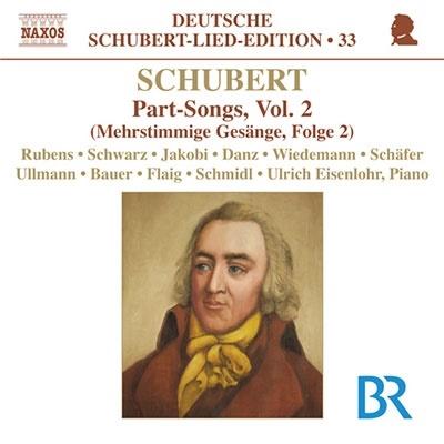 Schubert: Lied Edition 33 - Part Songs Vol.2[8570962]