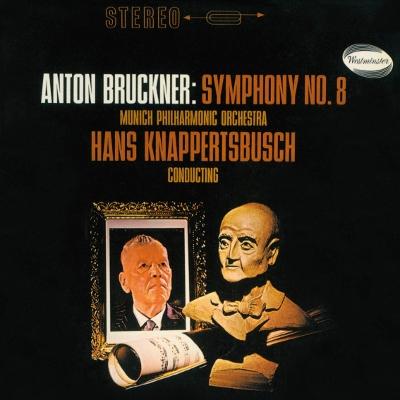 ハンス・クナッパーツブッシュ/ブルックナー: 交響曲第8番(新規リマスター); ベートーヴェン: 《フィデリオ》序曲, 《レオノーレ》序曲第3番 [PROC-1639]