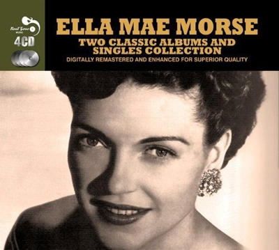 Ella Mae Morse/Two Classic Albums and Singles Collection[RGMCD098]