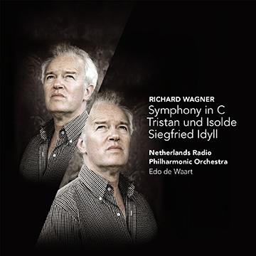 エド・デ・ワールト/Wagner: Symphony in C, Tristan und Isolde, Siegfried Idyll [CC72649]