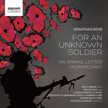 ロンドン・モーツァルト・プレイヤーズ/Jonathan Dove: For an Unknown Soldier, An Airmail Letter from Mozart[SIGCD452]